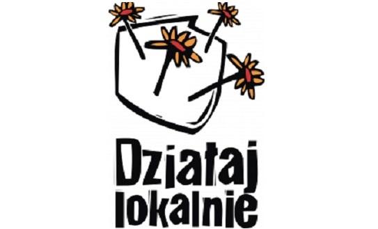 """Nabór wniosków """"Działaj Lokalnie""""2018 – START!"""