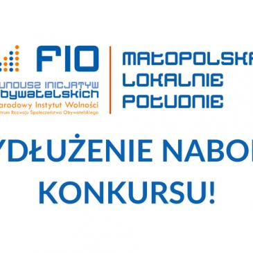 Przedłużono termin składania wniosków w konkursie FIO MAŁOPOLSKA LOKALNIE – POŁUDNIE